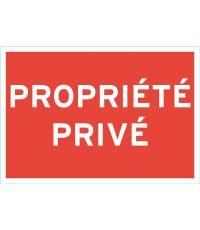 """Panneau de signalisation """"propriété privée"""" - CHAPUIS"""